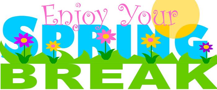 Spring Break - Schools Closed